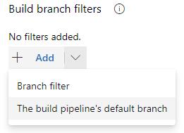 Azure DevOps screenshot - Drop down menu for Build branch filters